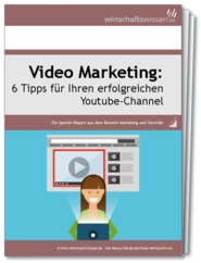 Erfolgreiches Video Marketing über Youtube